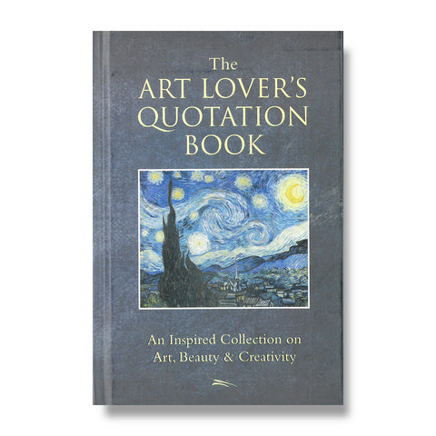 The Art Lover's Quotation Book, by Hatherleigh
