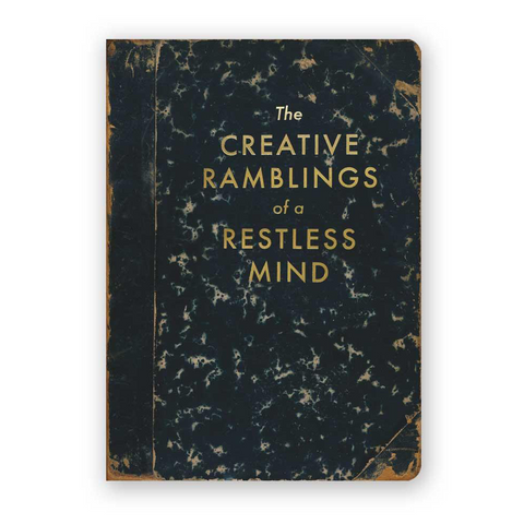 Journal Creative Ramblings of a Restless Mind