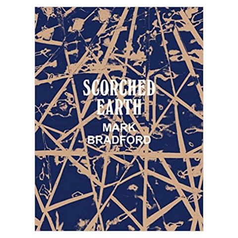 Mark Bradford: Scorched Earth