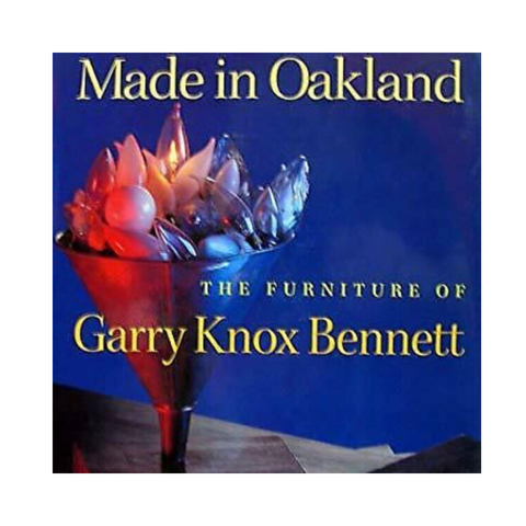Made in Oakland: The Furniture of Garry Knox Bennett