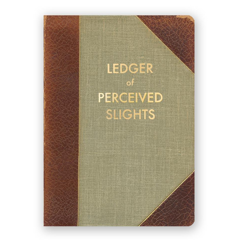 Journal Ledger of Perceived Slights