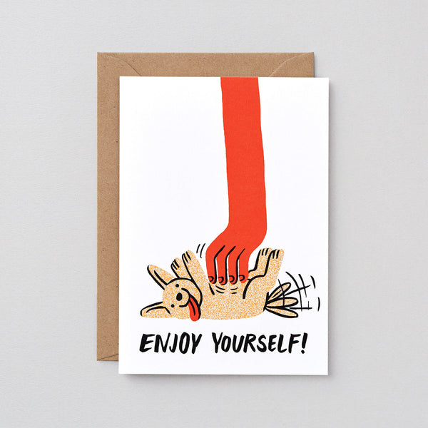 'Enjoy Yourself' Greetings Card