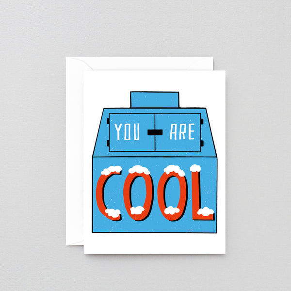 'You Are Cool' Greetings Card