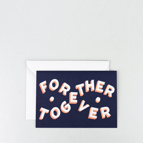 'Forever Together' Greetings Card