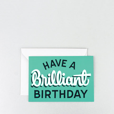 'Have a Brilliant Birthday' Greetings Card