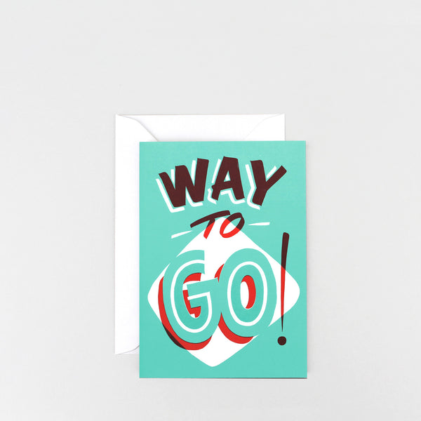 'Way to Go!' Greetings Card