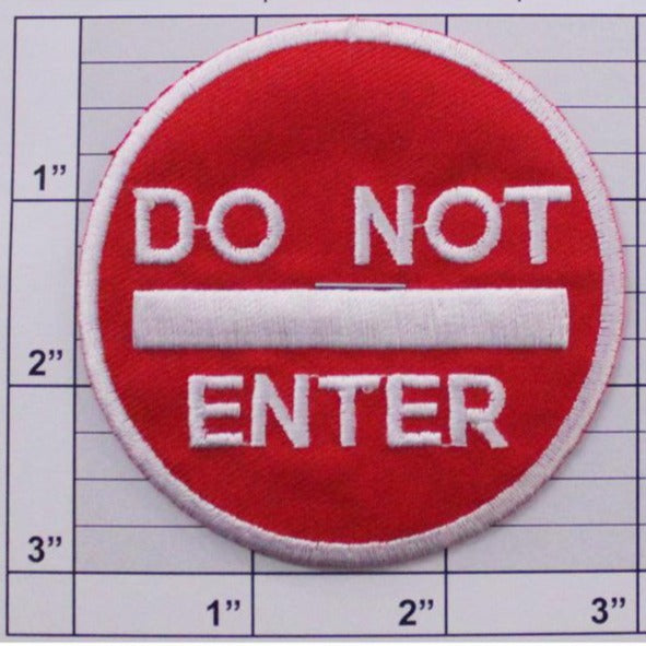 Do Not Enter Applique