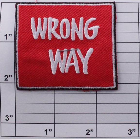 Wrong Way applique