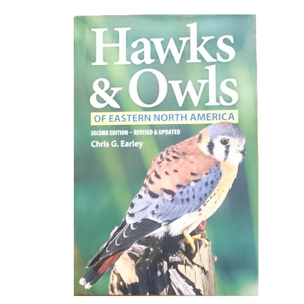Hawks and Owls of Eastern North America 2nd Edition