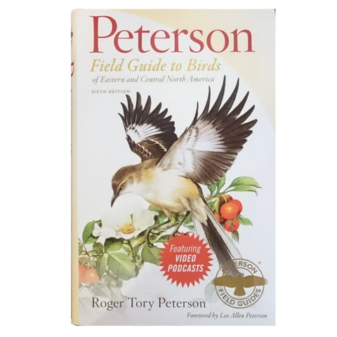 Peterson Field Guide to Birds of Eastern and Central North America 6th Edition