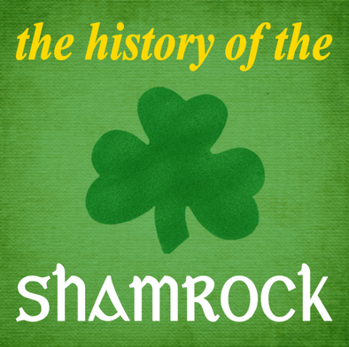 The History of the Shamrock