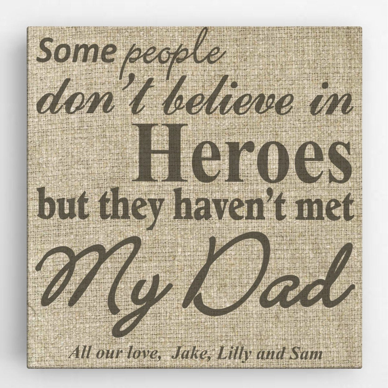 Personalized My Dad, My Hero Canvas Sign