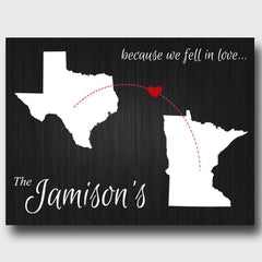 Personalized Signs - Because We Fell In Love - State Canvas Sign