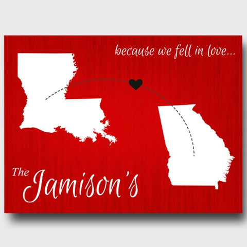 Personalized Signs - Because We Fell In Love - State Canvas Sign - Red - Canvas Prints - AGiftPersonalized