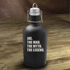 The Man. The Myth. The Legend Matte Black Growler -  - Personalized Barware - AGiftPersonalized