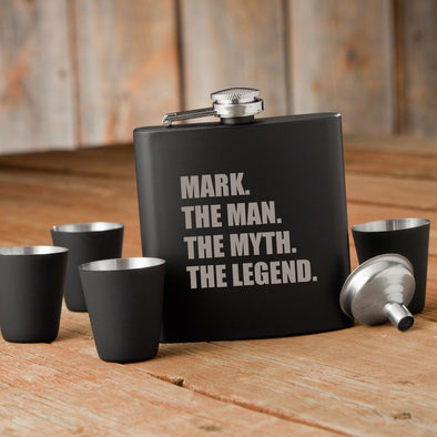 The Man. The Myth. The Legend. Matte Black Flask and Shot Glass Set -  - JDS