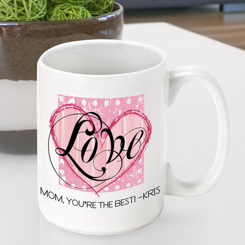 Personalized  Mother's Day Coffee Mug - Shab Love - Gifts for Mom - AGiftPersonalized