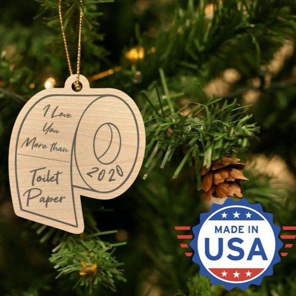 Personalizable Laser Engraved Christmas 2020 Ornaments - I love you more - Qualtry