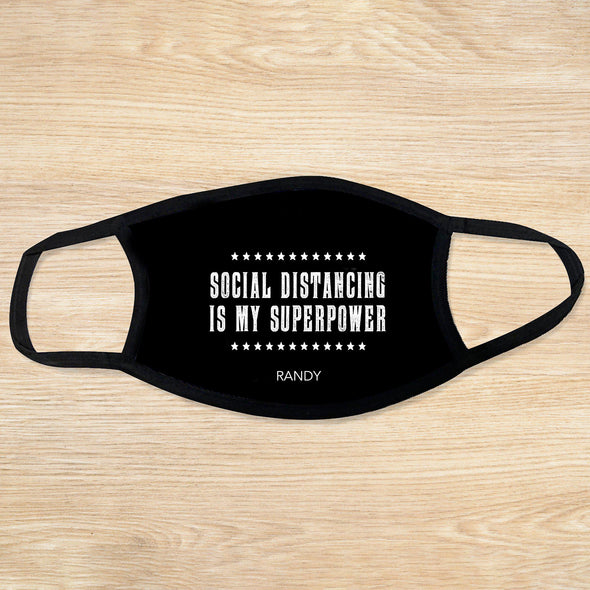 Personalized Reusable Face Coverings - Quotes Collection - Social distancing is my superpower - Qualtry