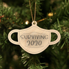 Personalizable Laser Engraved Christmas 2020 Ornaments - Surviving 2020 Mask - Qualtry