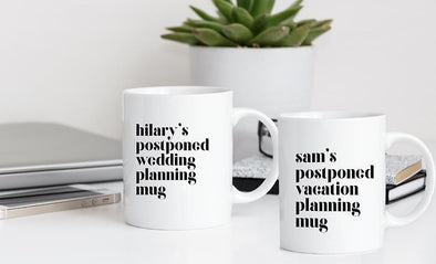 Personalized Postponed Planning Mugs -  - Qualtry