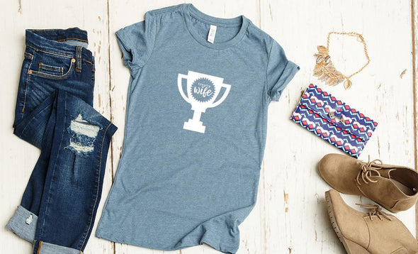 Trophy Wife T-shirts -  - Qualtry