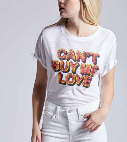 Can't Buy Me Love Tee