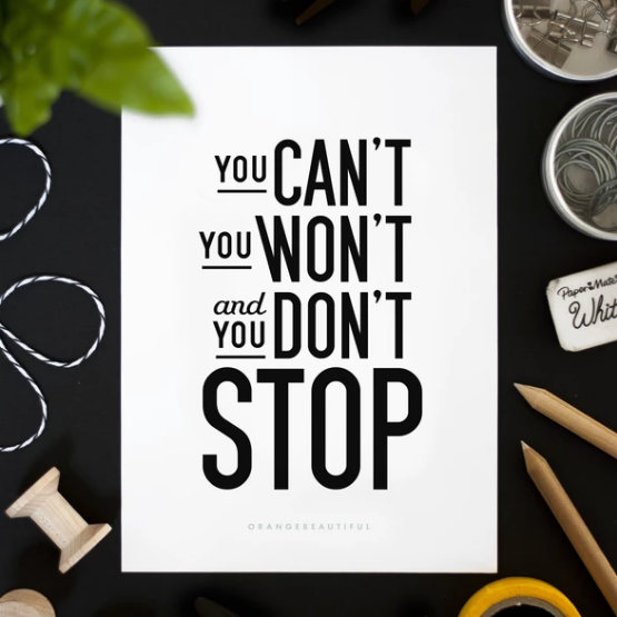 Don't Stop • Print