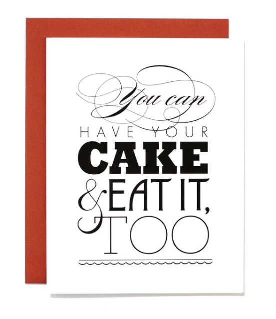 Have Your Cake • Card
