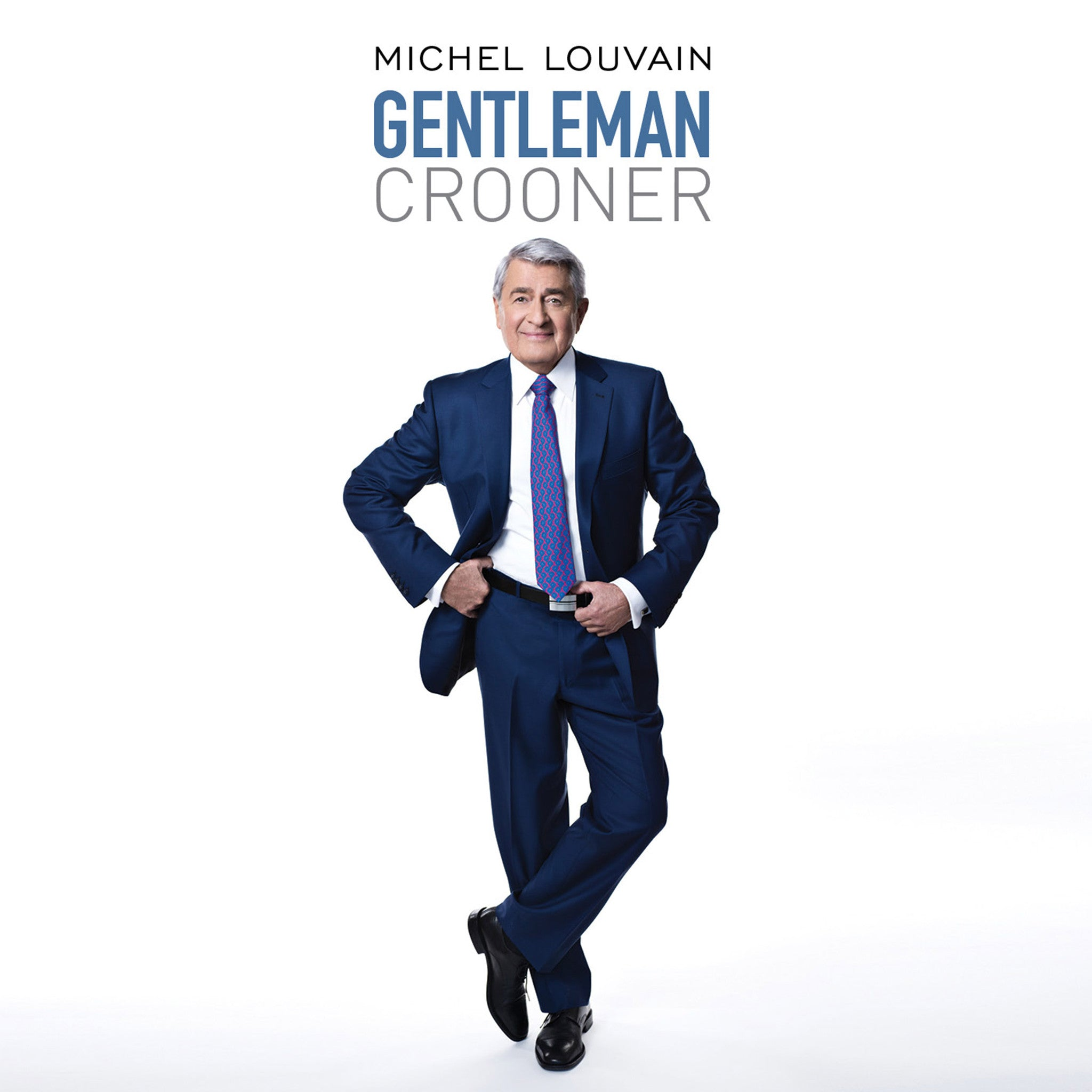 Gentleman Crooner - Michel Louvain