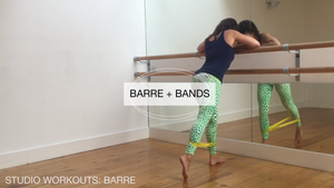 Quickie Workout: Barre + Bands