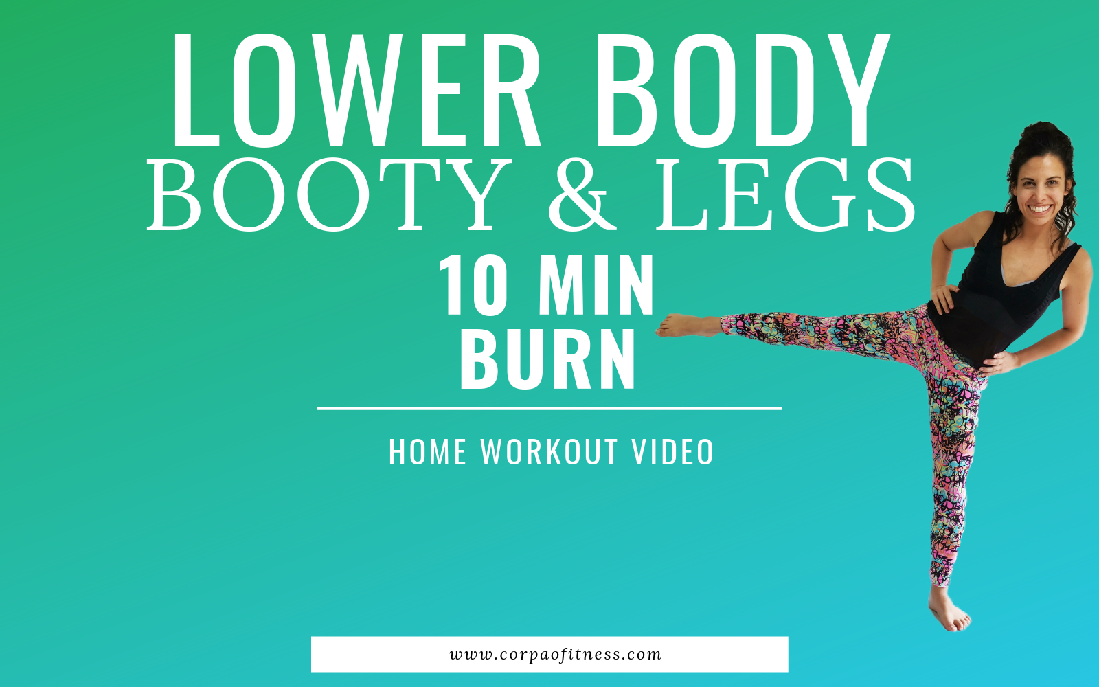 10 Minute Lower Body Workout: Booty and Legs