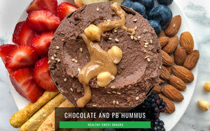 Healthy Sweet Snacks | Peanut Butter Chocolate Hummus