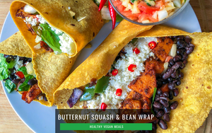 HEALTHY Vegan Meals: Butternut Squash & Black Bean Burrito