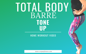 Total Body Tone Up | Barre Home Workout
