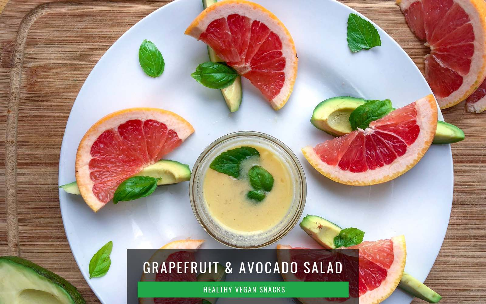 Vegan Snack Ideas | Grapefruit and Avocado Salad
