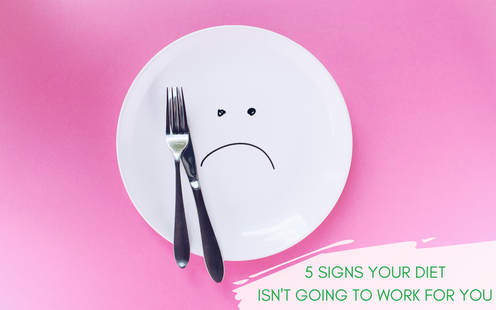 Weight Loss: 5 Signs Your Diet Isn't Going to Work For You