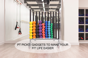 PT PICKS: Gadgets to make your fit life easier