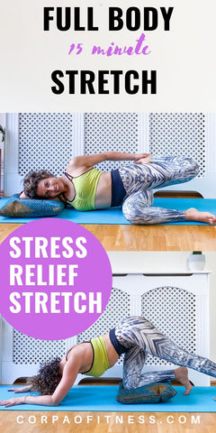15 min Full Body Stretch | Stress Relief Stretch