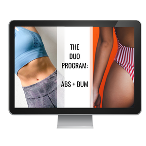 THE DUO PROGRAM -  ABS & BUM (SAVE $10!)