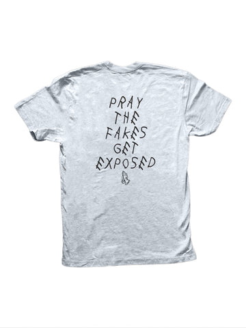 Pray The Fakes Get Exposed in Grey