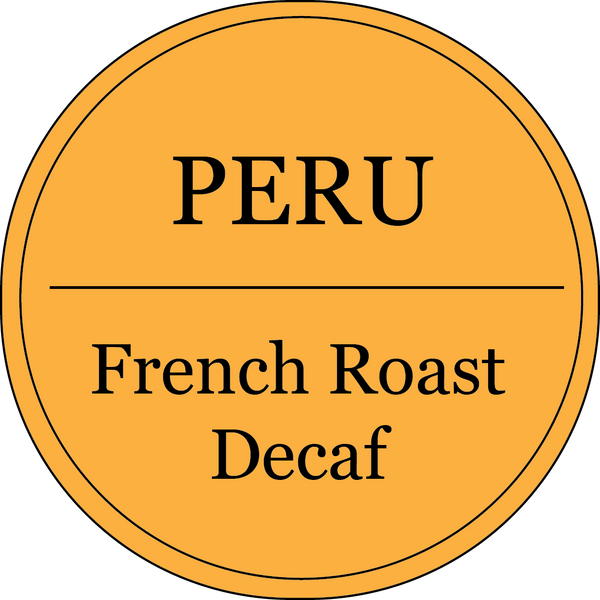 Peru | Royal Select | Organic Fair Trade | French Roast Decaf