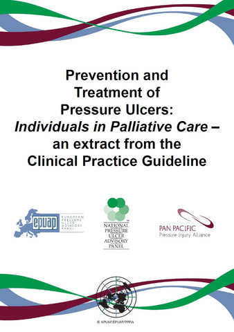 Prevention and Treatment of Pressure Ulcers: Individuals in Palliative Care – an extract from the Clinical Practice Guideline