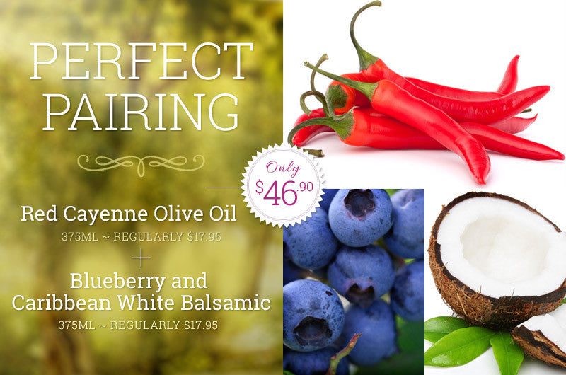 Perfect Pairing - Blueberry Balsamic, Caribbean Coconut White Balsamic & Red Cayenne Olive Oil