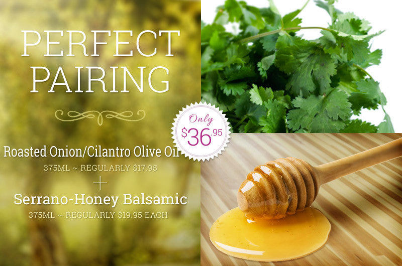 Perfect Pairing - Serrano-Honey & Cilantro/Roasted Onion Pairing