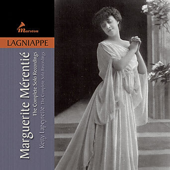 Marguerite Mérentié: The Complete Solo Recordings