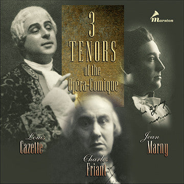 Three Tenors of the Opéra-Comique CDR (NO PRINTED MATERIALS)