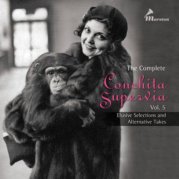 The Complete Conchita Supervia, Vol. 5