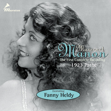 Massenet's Manon: The First Complete Recording 1923 Pathé