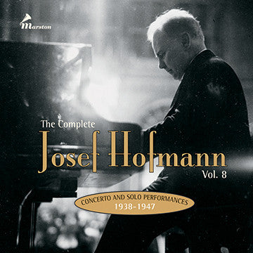 The Complete Josef Hofmann, Vol. 8